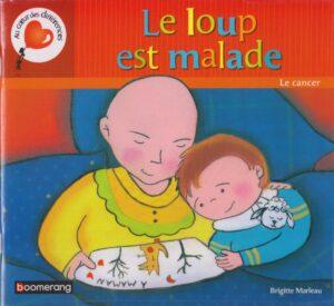 le-loup-est-malade-RoseUp Association Face aux cancers osons la vie-Brigitte-marleau