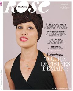 RoseMagazine13 Rose magazine RoseUp Association Face aux cancers osons la vie